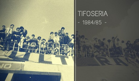 Tifoseria 1984-85