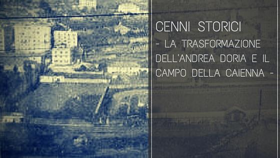 I primi stranieri dell'Andrea Doria e il campo della Caienna