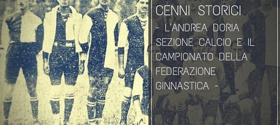 L'Andrea Doria sezione calcio e il campionato della Federazione Ginnastica