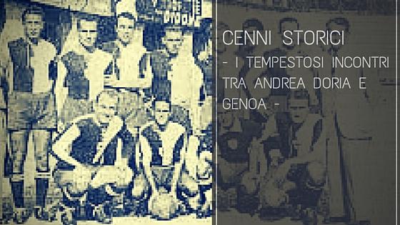 I tempestosi incontri tra Andrea Doria e Genoa