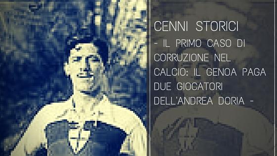 Il primo caso di corruzione nel calcio: il Genoa paga due giocatori dell'Andrea Doria